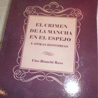 Ciro_Bianchi-El_Crimen_de_la_mancha