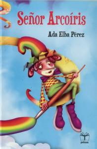 Senor_Arcoris-Ada_Elba_Perez