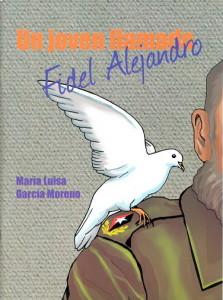 Un_joven_llamado_Fidel_Alejandro